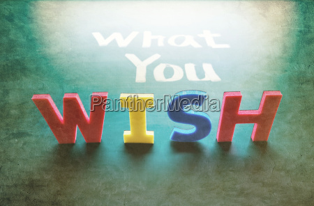 what you wish concept