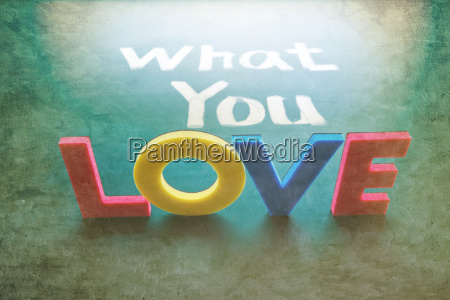what you love concept