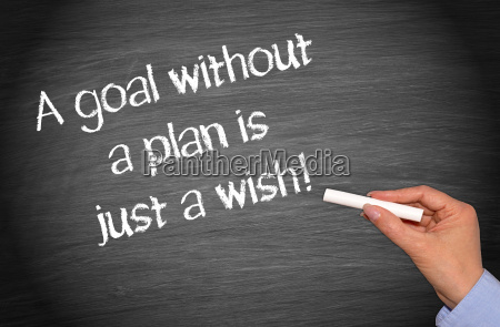 a goal without a plan is